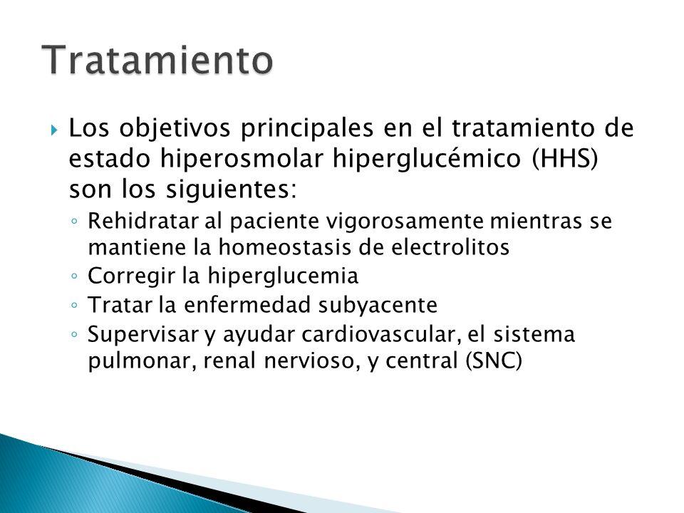 Tratamiento Los objetivos principales en el tratamiento de estado hiperosmolar hiperglucémico (HHS) son los siguientes: