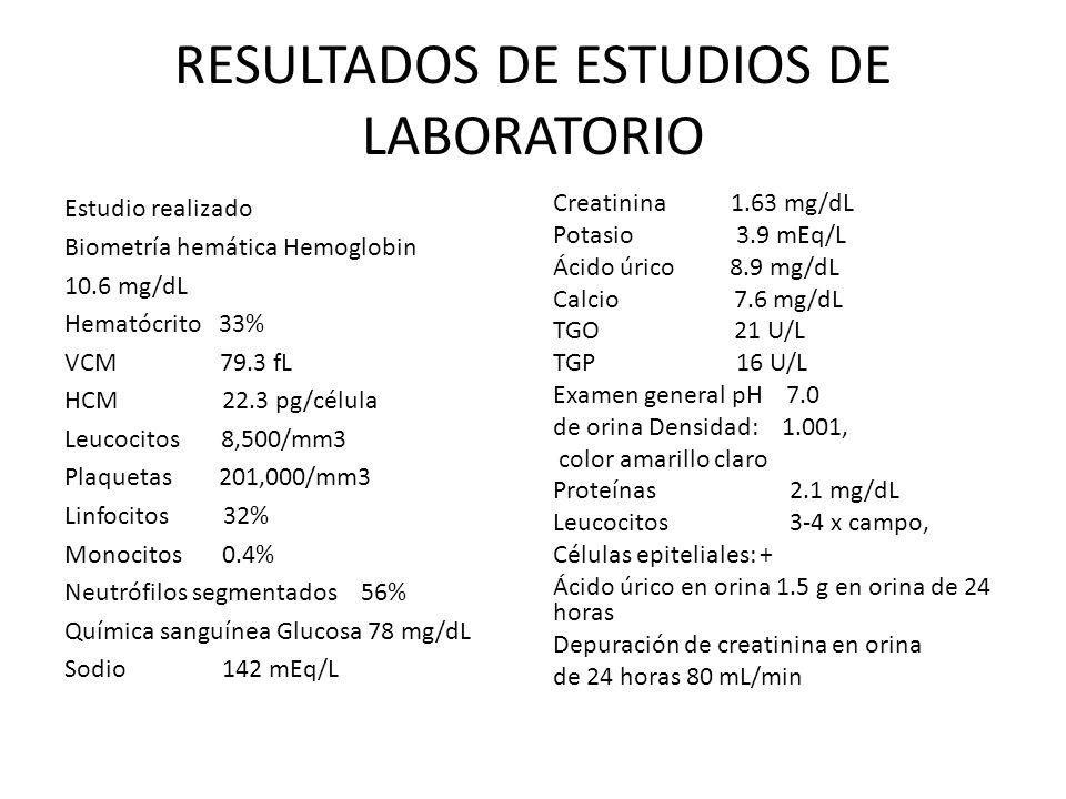 RESULTADOS DE ESTUDIOS DE LABORATORIO