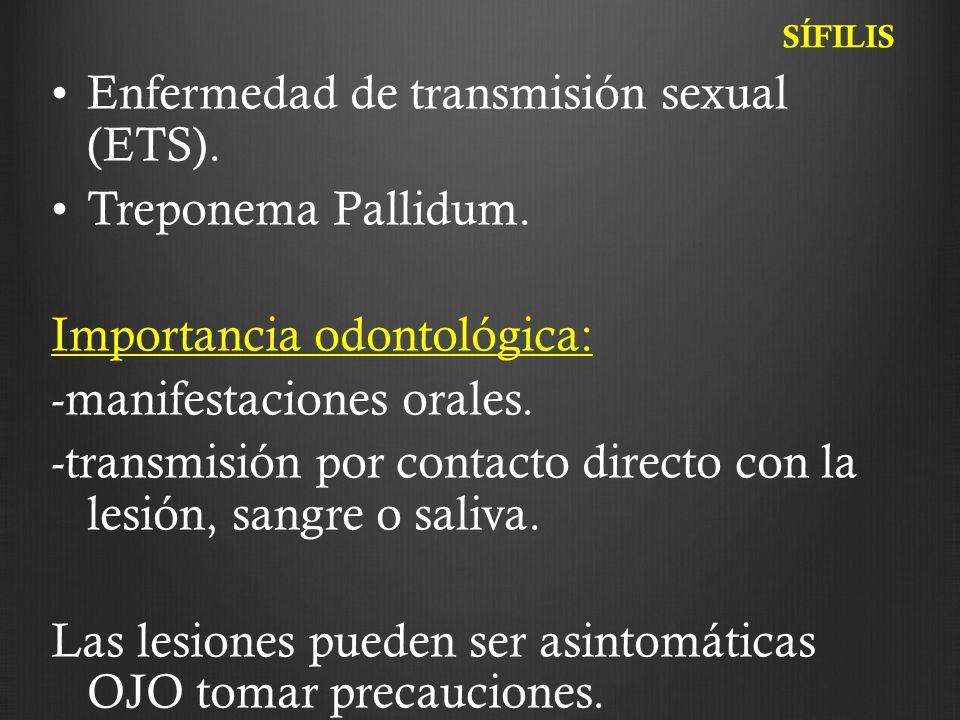 Enfermedad de transmisión sexual (ETS). Treponema Pallidum.