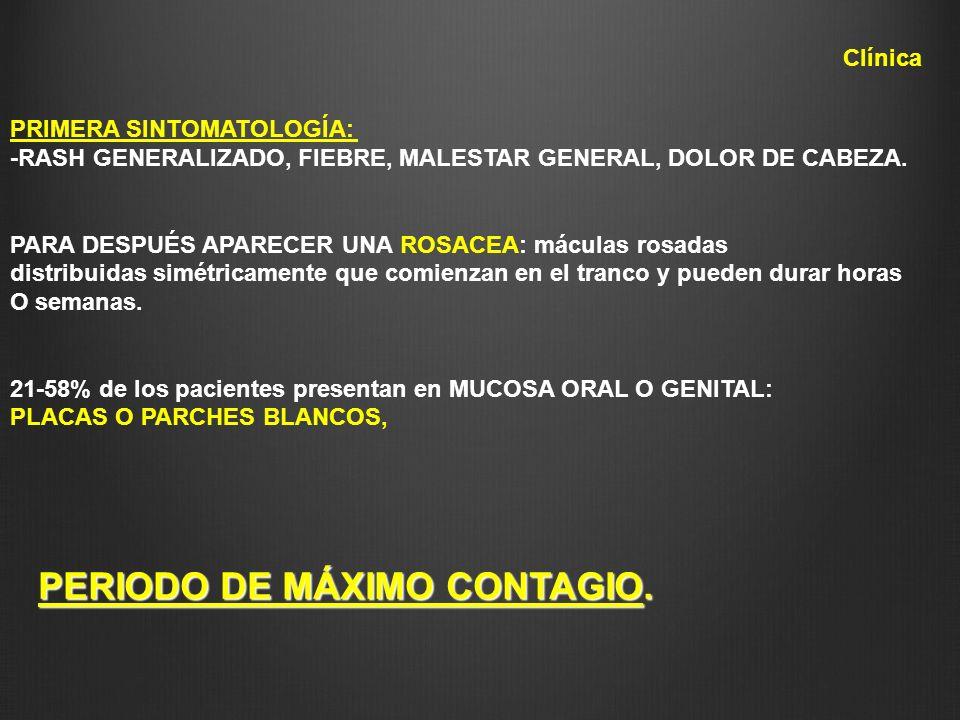 PERIODO DE MÁXIMO CONTAGIO.