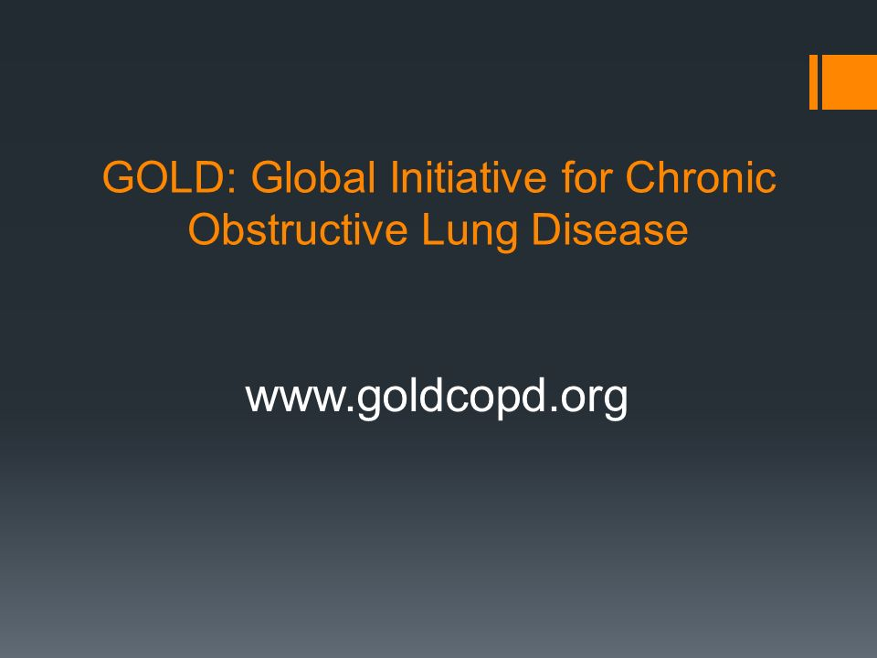 GOLD: Global Initiative for Chronic Obstructive Lung Disease