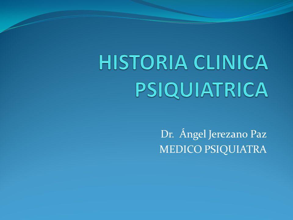 HISTORIA CLINICA PSIQUIATRICA