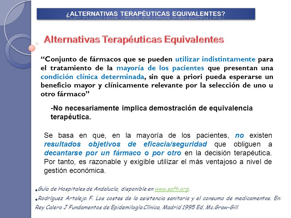 ¿ALTERNATIVAS TERAPÉUTICAS EQUIVALENTES