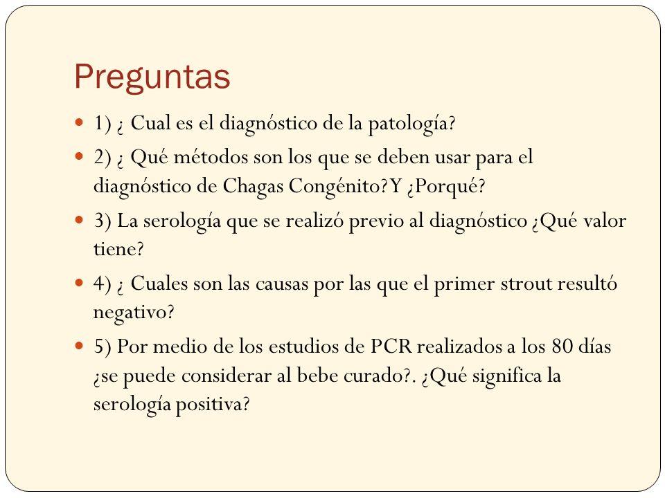 Preguntas 1) ¿ Cual es el diagnóstico de la patología