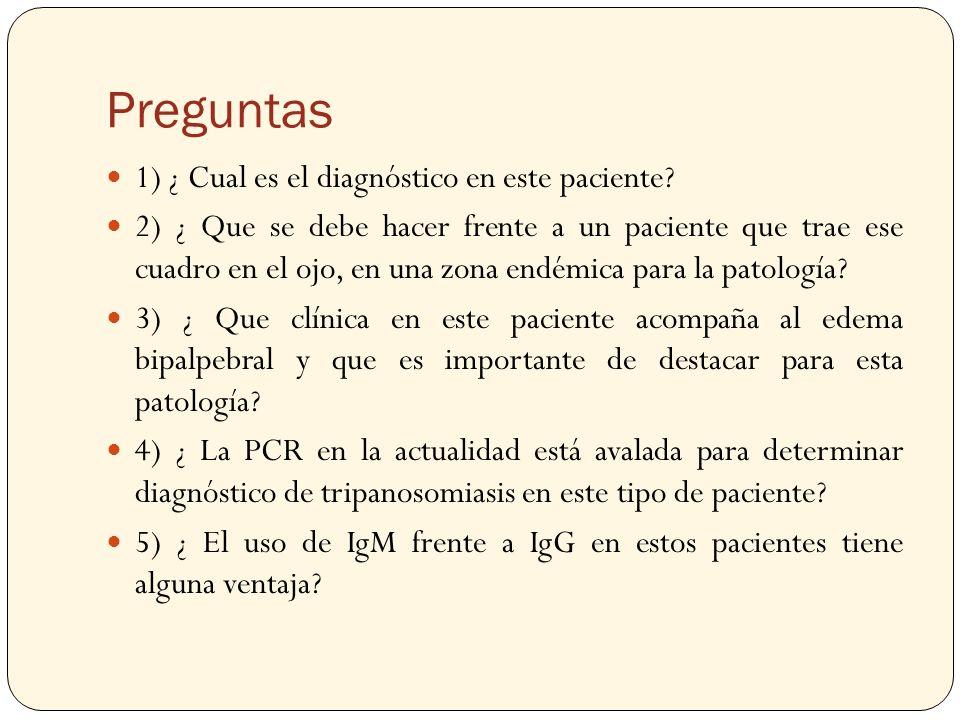 Preguntas 1) ¿ Cual es el diagnóstico en este paciente