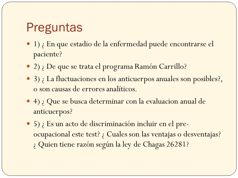 Preguntas 1) ¿ En que estadio de la enfermedad puede encontrarse el paciente 2) ¿ De que se trata el programa Ramón Carrillo