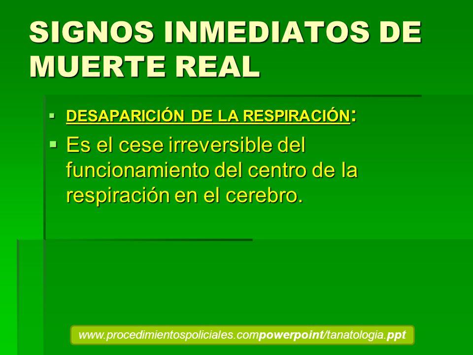 SIGNOS INMEDIATOS DE MUERTE REAL