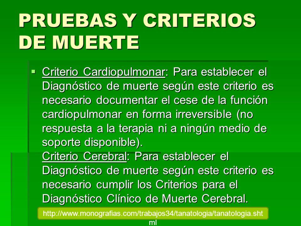 PRUEBAS Y CRITERIOS DE MUERTE