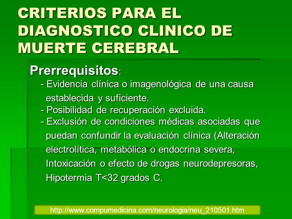 CRITERIOS PARA EL DIAGNOSTICO CLINICO DE MUERTE CEREBRAL