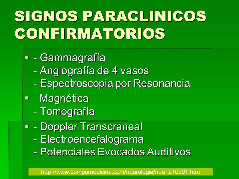 SIGNOS PARACLINICOS CONFIRMATORIOS