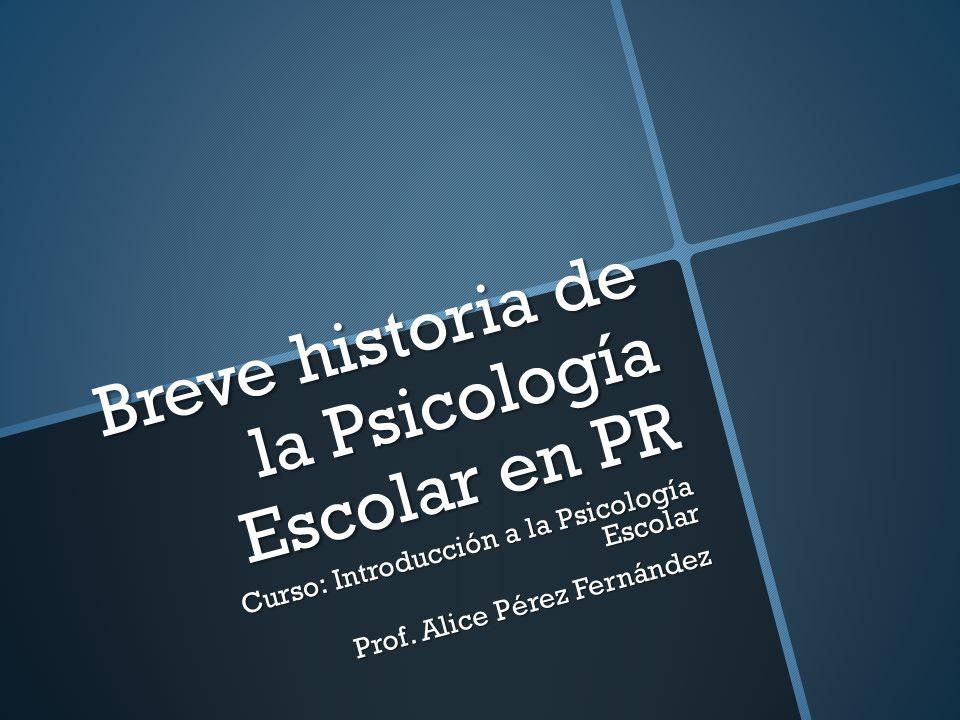 Breve historia de la Psicología Escolar en PR