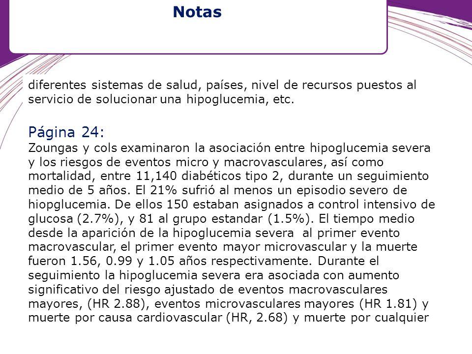 Notas diferentes sistemas de salud, países, nivel de recursos puestos al servicio de solucionar una hipoglucemia, etc.