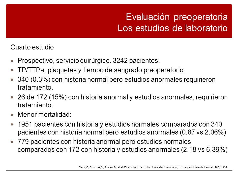 Evaluación preoperatoria Los estudios de laboratorio