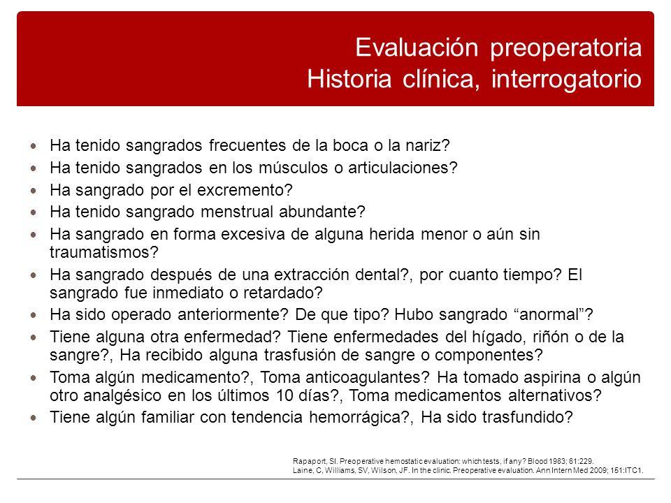 Evaluación preoperatoria Historia clínica, interrogatorio
