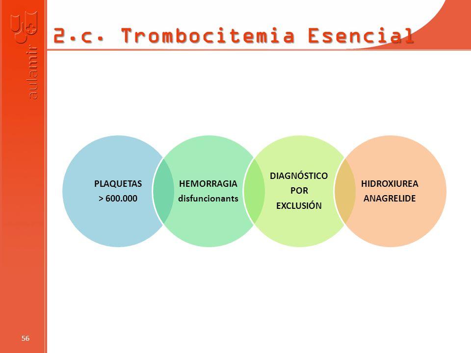 2.c. Trombocitemia Esencial