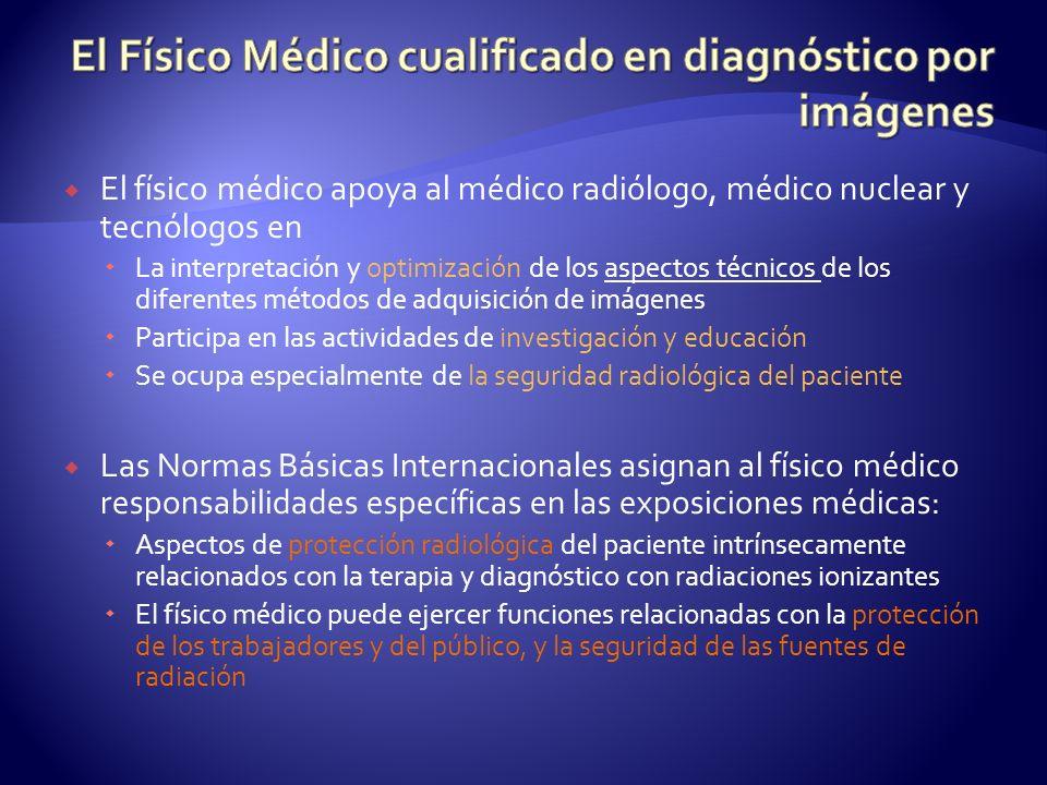 El Físico Médico cualificado en diagnóstico por imágenes