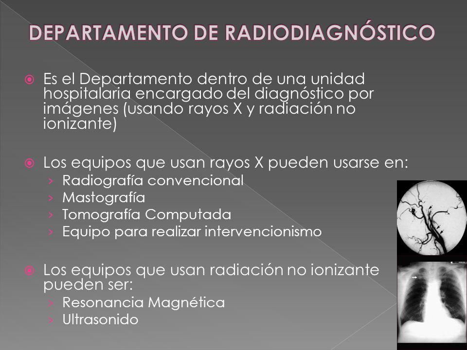 DEPARTAMENTO DE RADIODIAGNÓSTICO