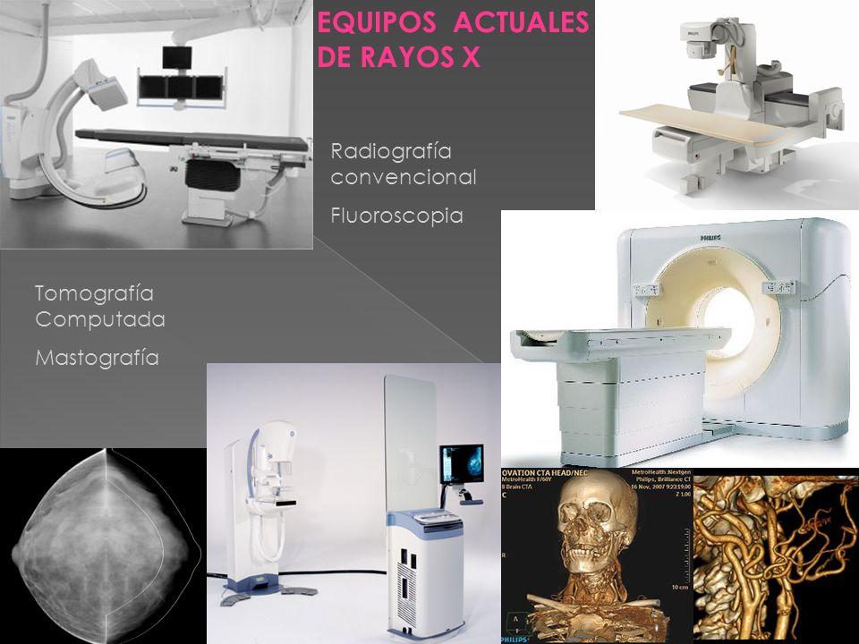 EQUIPOS ACTUALES DE RAYOS X