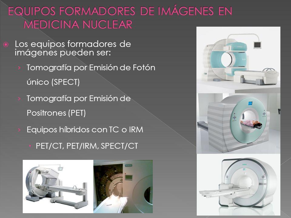 EQUIPOS FORMADORES DE IMÁGENES EN MEDICINA NUCLEAR