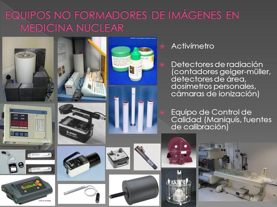 EQUIPOS NO FORMADORES DE IMÁGENES EN MEDICINA NUCLEAR