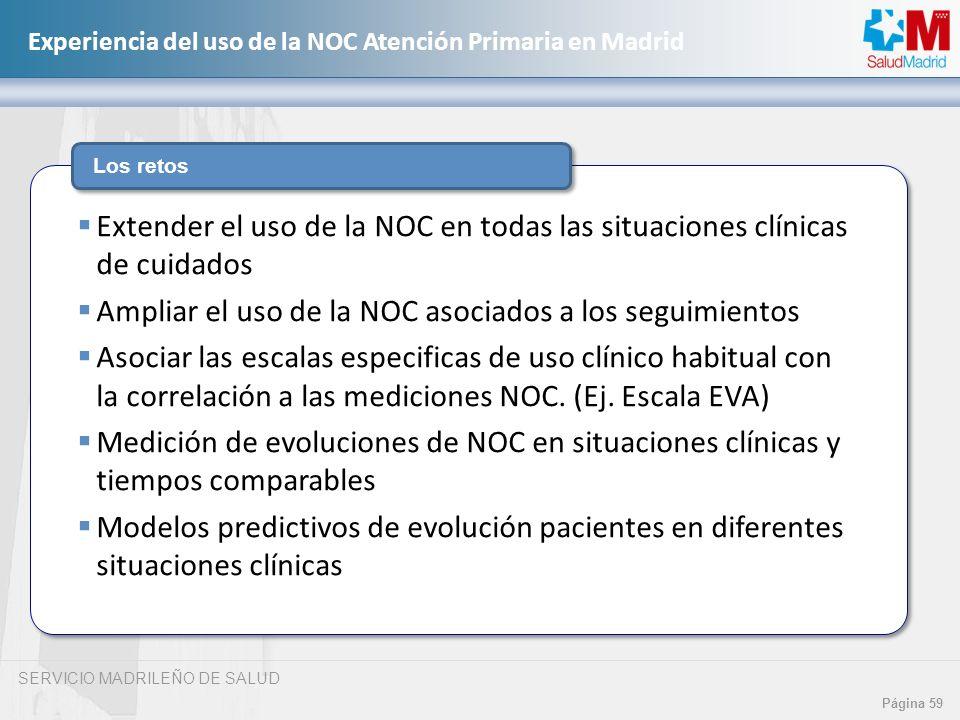 Ampliar el uso de la NOC asociados a los seguimientos