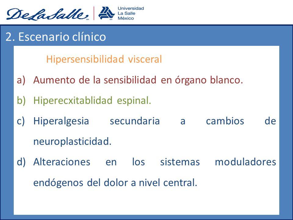 2. Escenario clínico Hipersensibilidad visceral