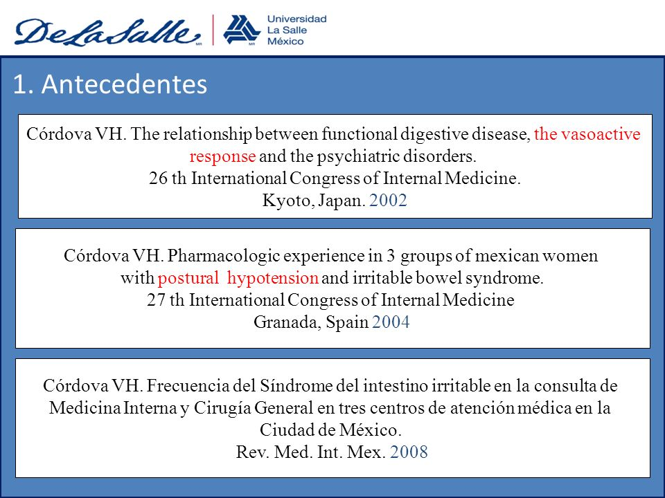 1. Antecedentes Córdova VH. The relationship between functional digestive disease, the vasoactive. response and the psychiatric disorders.