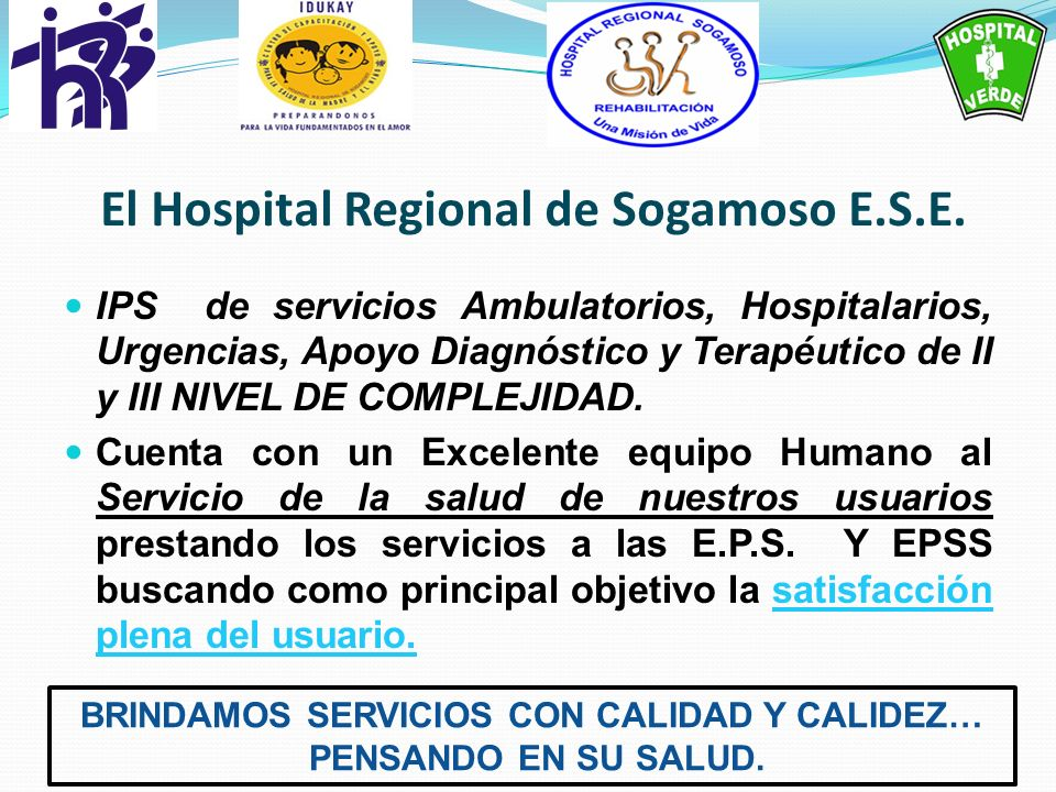 El Hospital Regional de Sogamoso E.S.E.