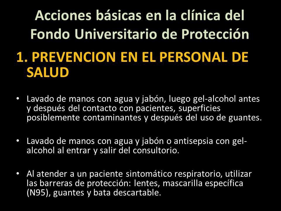 Acciones básicas en la clínica del Fondo Universitario de Protección