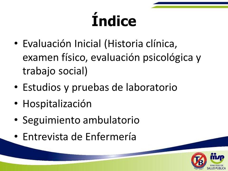 Índice Evaluación Inicial (Historia clínica, examen físico, evaluación psicológica y trabajo social)