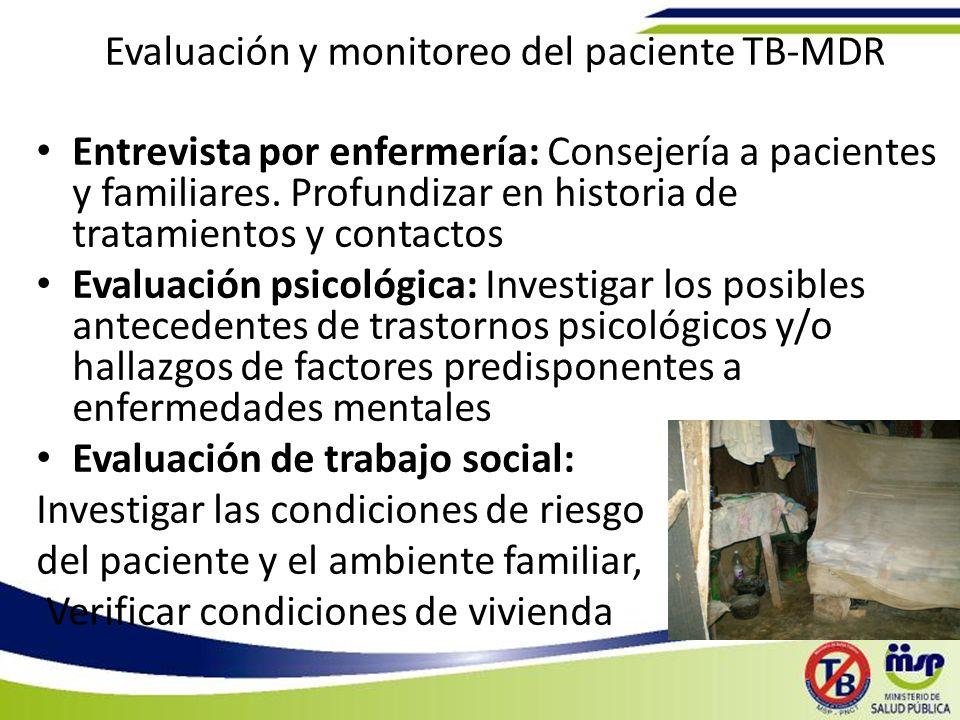 Evaluación y monitoreo del paciente TB-MDR