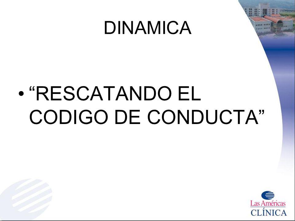 RESCATANDO EL CODIGO DE CONDUCTA