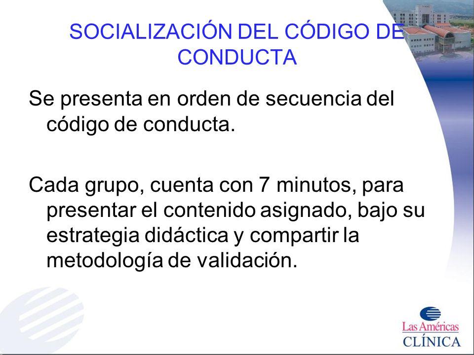 SOCIALIZACIÓN DEL CÓDIGO DE CONDUCTA