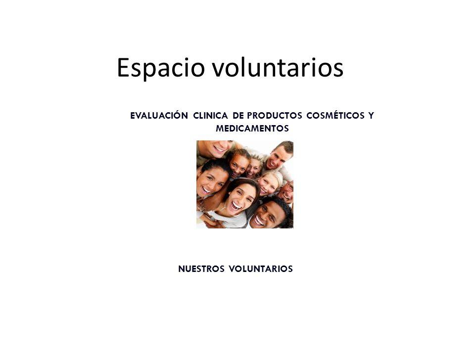 EVALUACIÓN CLINICA DE PRODUCTOS COSMÉTICOS Y MEDICAMENTOS