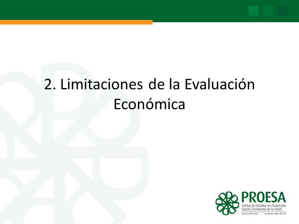 2. Limitaciones de la Evaluación Económica