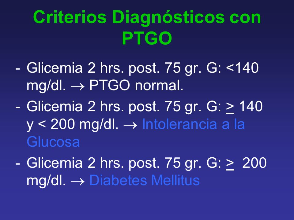 Criterios Diagnósticos con PTGO