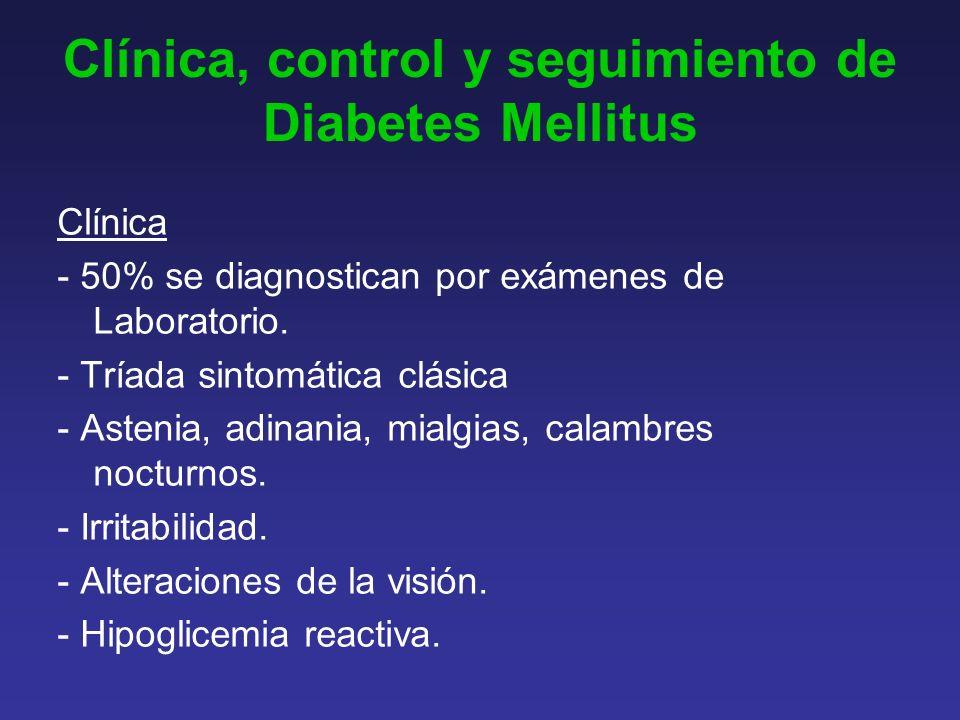 Clínica, control y seguimiento de Diabetes Mellitus
