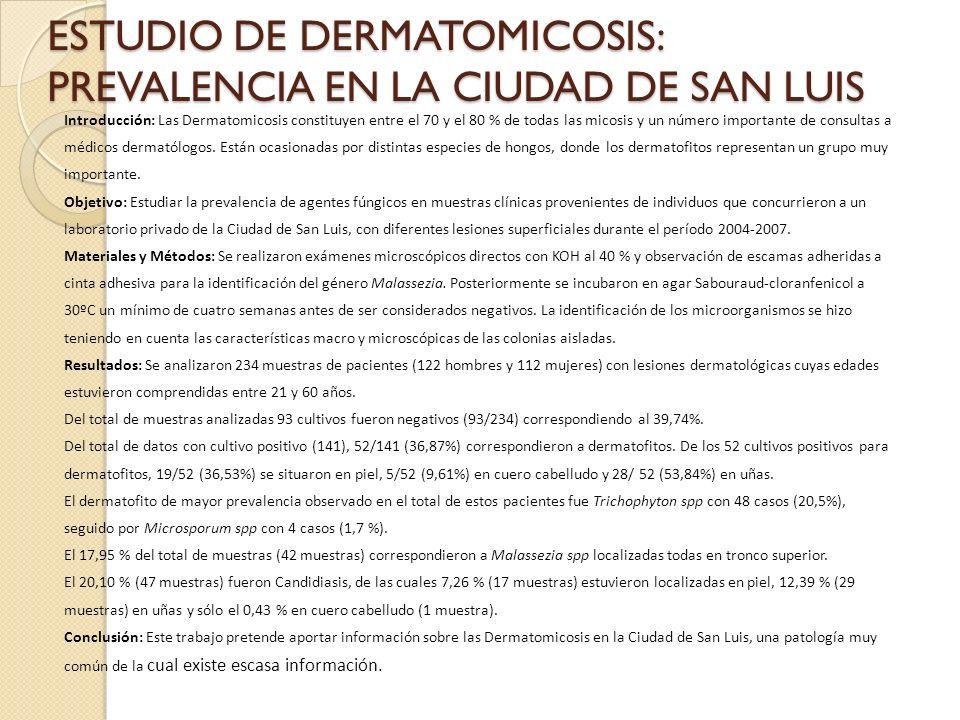 ESTUDIO DE DERMATOMICOSIS: PREVALENCIA EN LA CIUDAD DE SAN LUIS
