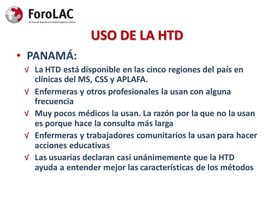 USO DE LA HTD PANAMÁ: La HTD está disponible en las cinco regiones del país en clínicas del MS, CSS y APLAFA.