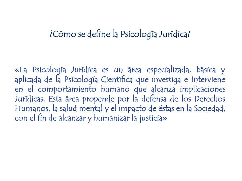 ¿Cómo se define la Psicología Jurídica