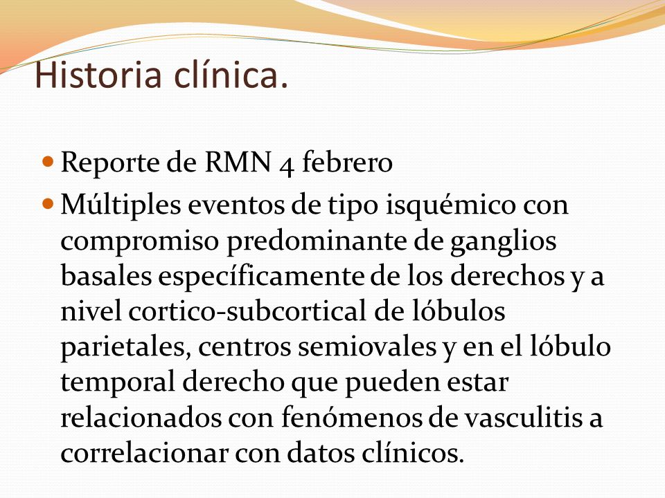 Historia clínica. Reporte de RMN 4 febrero
