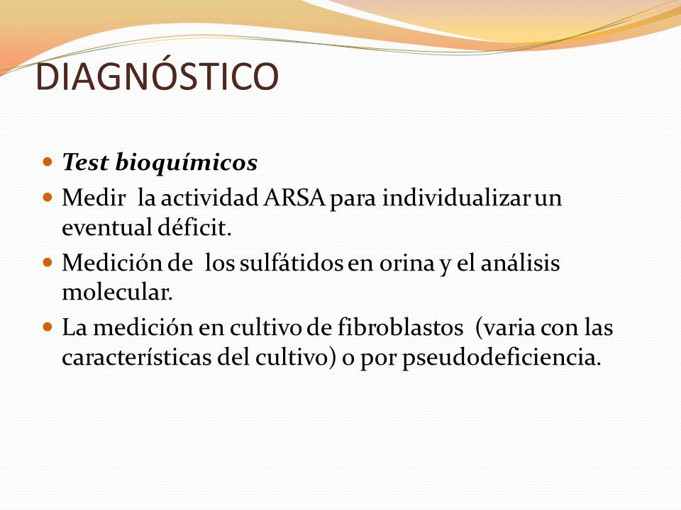 DIAGNÓSTICO Test bioquímicos