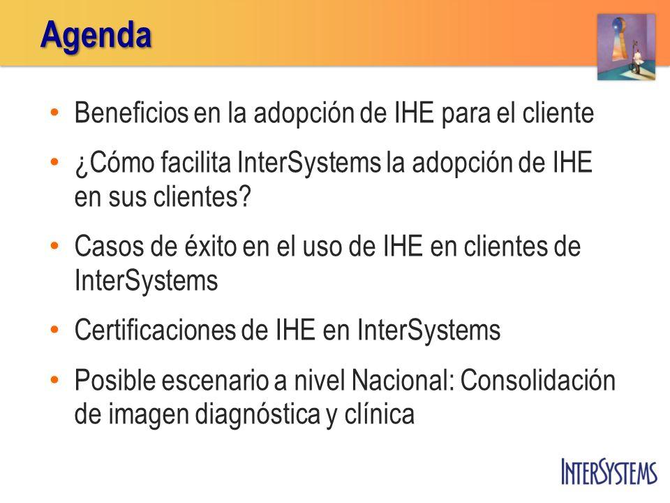 Agenda Beneficios en la adopción de IHE para el cliente