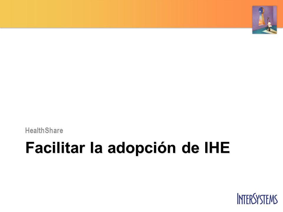 Facilitar la adopción de IHE
