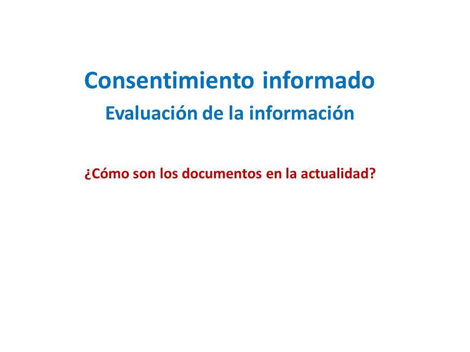 Consentimiento informado Evaluación de la información