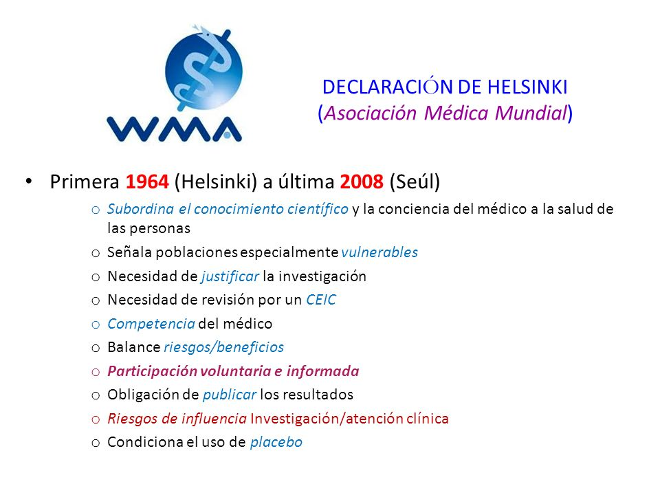 DECLARACIÓN DE HELSINKI (Asociación Médica Mundial)