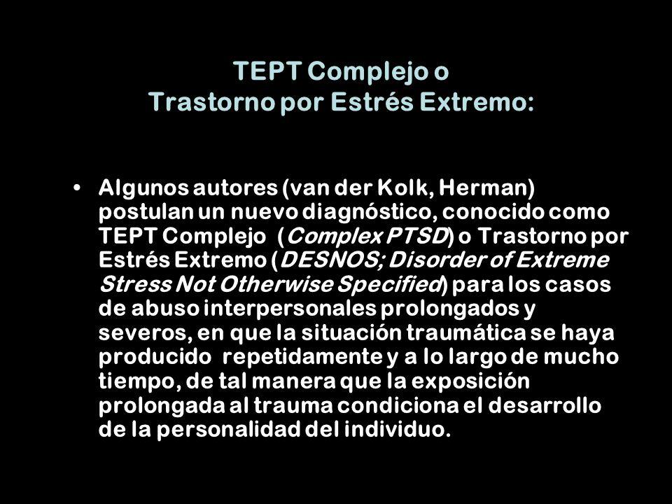TEPT Complejo o Trastorno por Estrés Extremo: