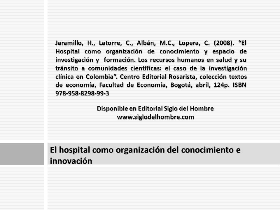 El hospital como organización del conocimiento e innovación