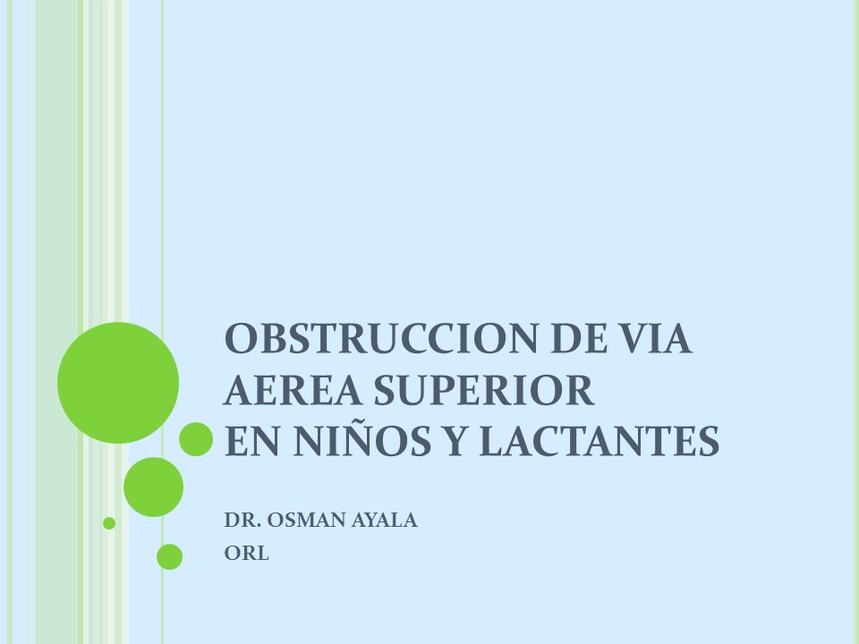 OBSTRUCCION DE VIA AEREA SUPERIOR EN NIÑOS Y LACTANTES