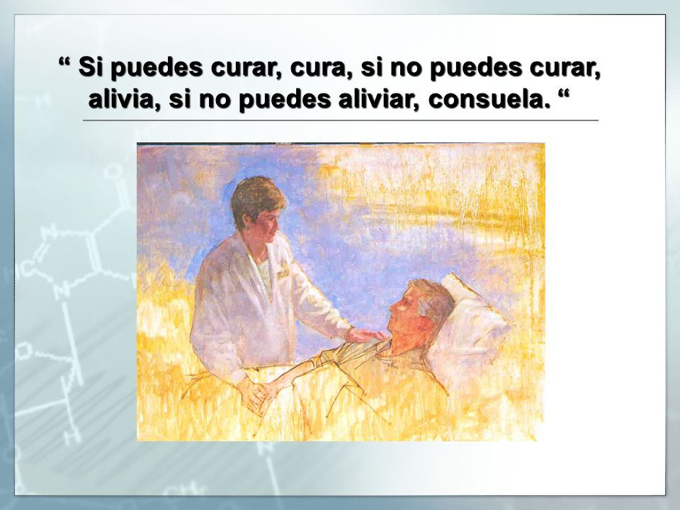 Si puedes curar, cura, si no puedes curar,